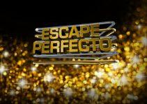 Participar en Escape Perfecto De Mexico