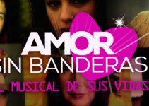 inscribirse en  Amor sin banderas, el musical de sus vidas Chile